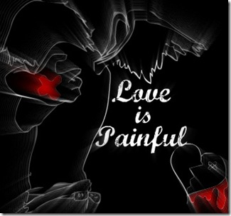 love is painful?